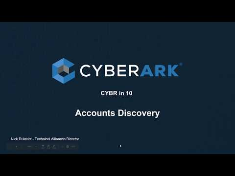 CYBR in 10 - Accounts Discovery