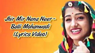 Jhir Mir Nena Neer LYRICS - Balli Mohanwadi [Lyrics] | Teja Re Thare Mandariye Bole Koyaldi (Lyrics)