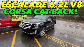 2018 Cadillac Escalade 6.2L V8 EXHAUST w/ CORSA CAT-BACK!