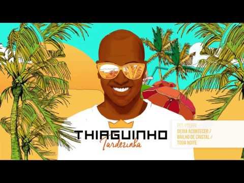 Thiaguinho - Deixa Acontecer - 2017