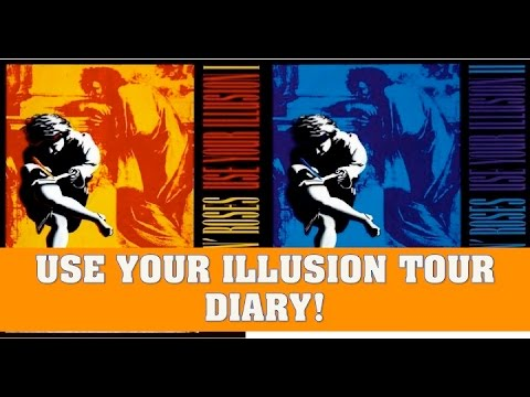 Guns N' Roses: Use Your Illusion Tour Diary (Super Detailed)