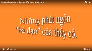 Những câu nói bá đạo của thầy cô - cười vỡ bụng- Xonefm-nguyên khang-T Tube