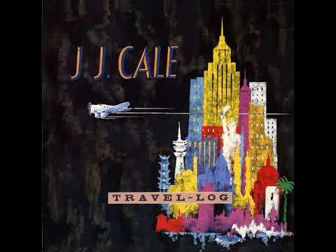 J. J. CALE...... LOG