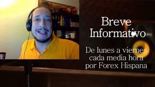 Breve Informativo - Noticias Forex del 3 de Agosto del 2017