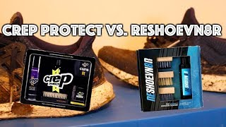 WHAT'S THE BEST SNEAKER CLEANER?? CREP PROTECT VS. RESHOEVN8R