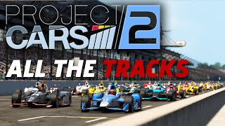 Project Cars 2 - All The Tracks