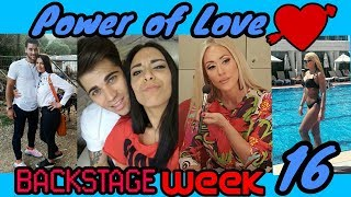 Power of Love: BACKSTAGE week 16 |Elinaki TV