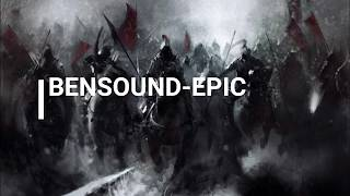 (NO COPYRIGHT MUSIC) BENSOUND-EPIC!MUSIC FOR CONTENT CREATORS!