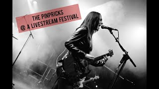 THE PINPRICKS @ a Livestream Festival
