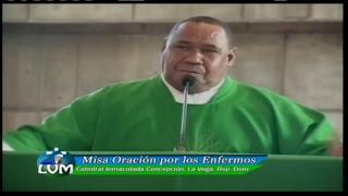 Misa De Oración Por Los Enfermos 07 11 2018 Padre Chelo
