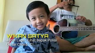 Lihat Bapak Polisi | Wikan Satya | Lagu anak nusantara