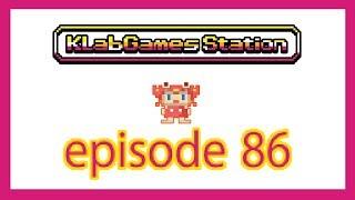 KLab Games Station: Episode 86