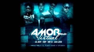Mr Vj El Puma, Kbp, Jah Love & Lil Boy    Amor Virtual   Remix (Prod By Mr Vj)