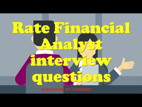 Rate Financial Analyst interview questions
