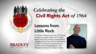 The Little Rock Nine - Dr. Terrence Roberts