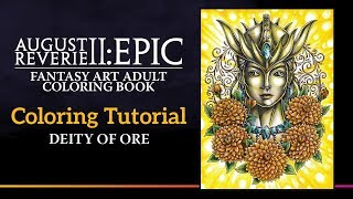 Adult Coloring Tutorial of Deity of Ore from August Reverie 2: Epic