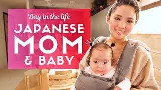 Day in the Life of a Japanese Mom and Baby in Tokyo