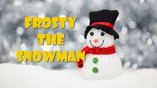 Frosty the snowman (lyrics video - instrumental for karaoke)