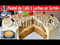 Pastel de Café 3 Leches Sin Horno en Sartén   #VickyRecetaFacil