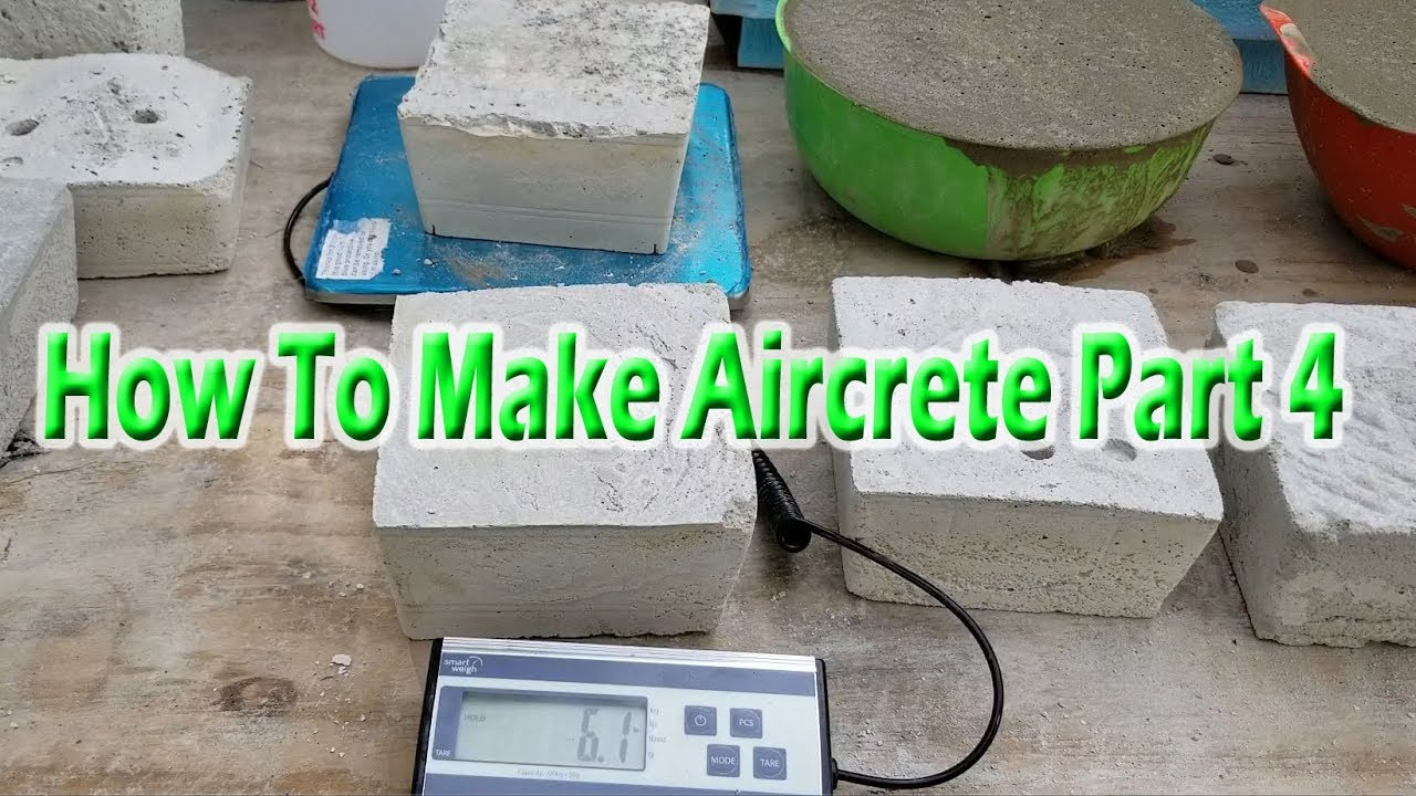 How To Make Aircrete Part 4