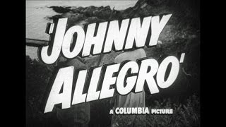 HD Film Trailer - Johnny Allegro, 1949