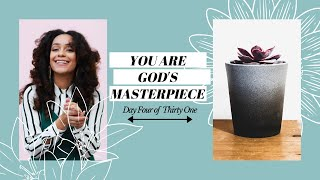 YOU ARE GOD'S MASTERPIECE (GROW WITH GOD DAY 04) | L'amour in Christ