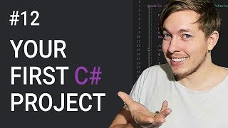 12: Let's Do Our First C# Project | C# Calculator | C# Tutorial For Beginners | C Sharp Tutorial