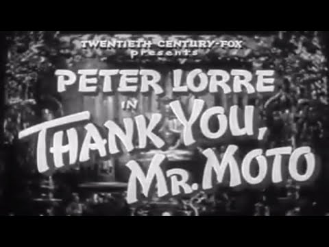 Mr  Moto In Thank You Mr Moto - 1937 - Peter Lorre