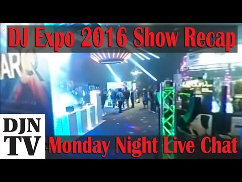 The Official Recap Of DJ Expo 2016 | #DJNTV