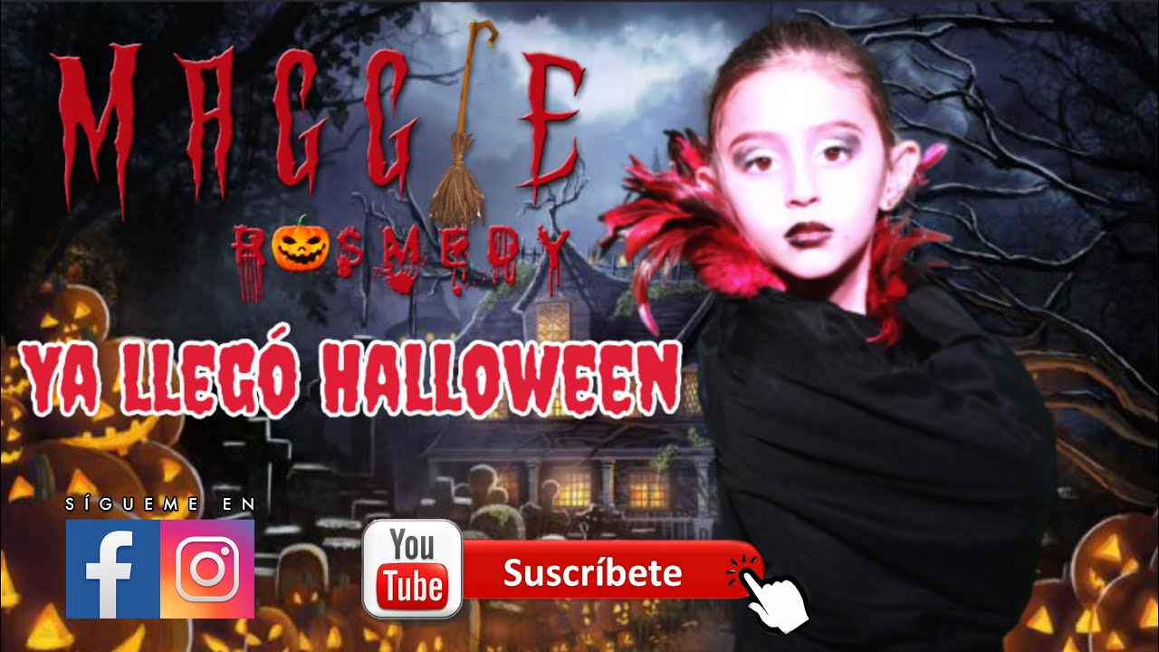 Download YA LLEGÓ HALLOWEEN (Maggie Rosmedy) VideoClip Oficial