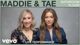 Maddie & Tae - Bathroom Floor (Live Performance) | Vevo