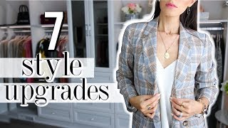 7 Style UPGRADES To INSTANTLY Improve Your Style!