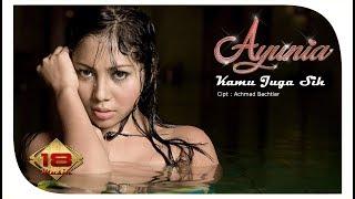 AYUNIA - KAMU JUGA SIH (OFFICIAL MUSIC VIDEO) Mp3