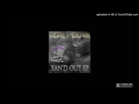 RAIGEKI & YUNG SIN - XAN'D OUT EP [FULL STREAM]