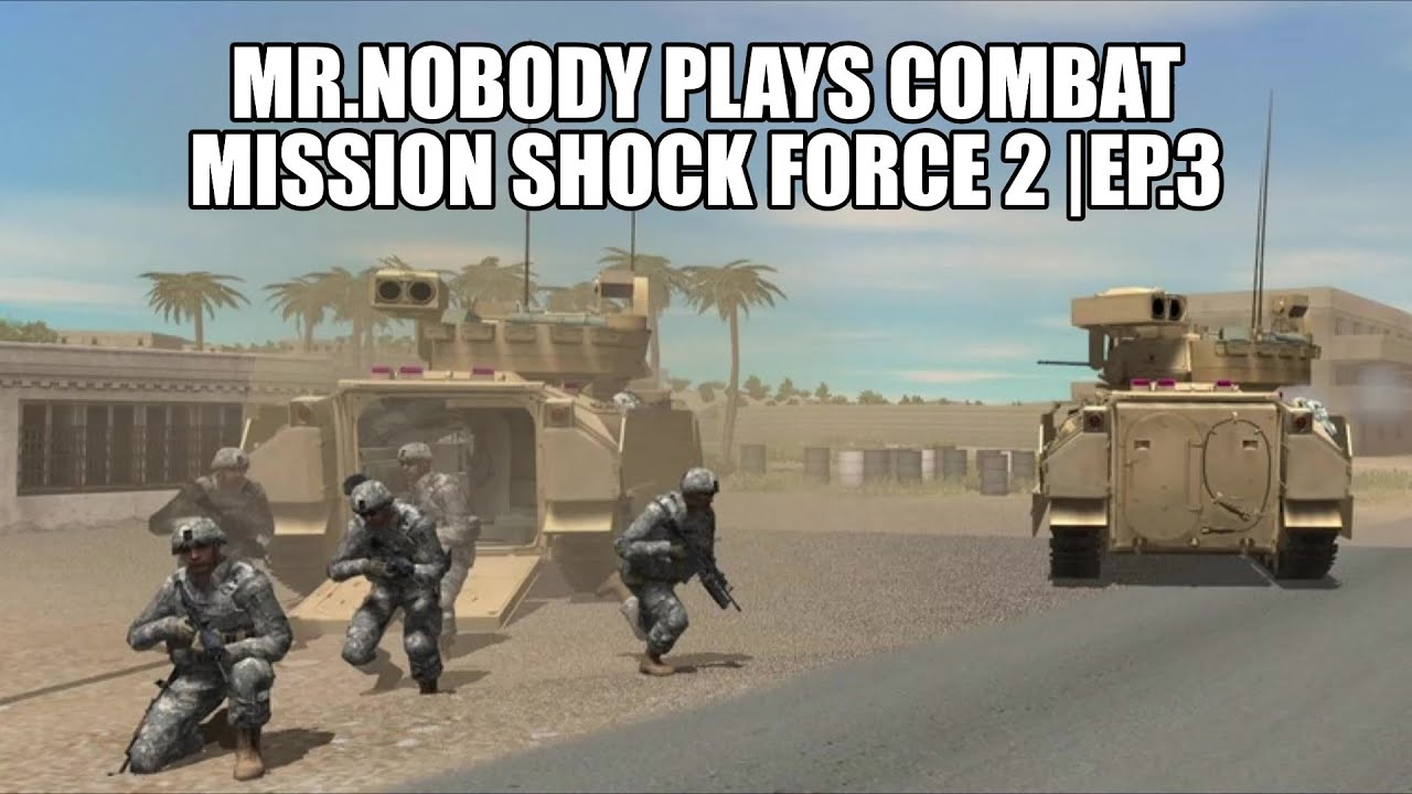 """Download Let's Play Combat Mission Shock Force 2   EP.3  """"Robots are taking our Jobs!""""- Mr.Nobody, 2021"""