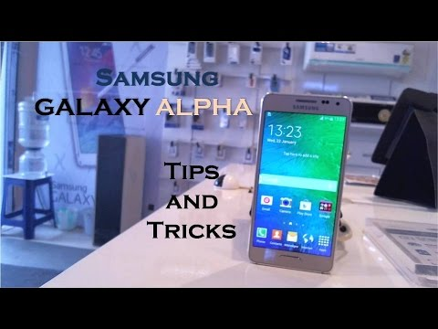 Samsung Galaxy Alpha Tips and Tricks