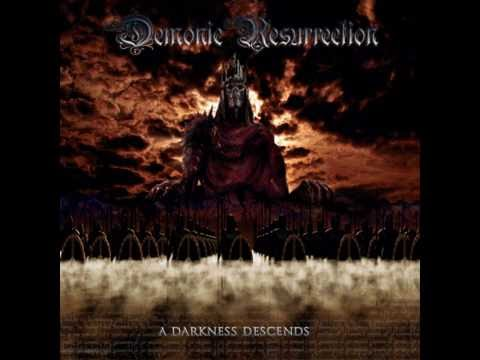 Demonic Resurrection - A Darkness Descends ~Full Album (2005)