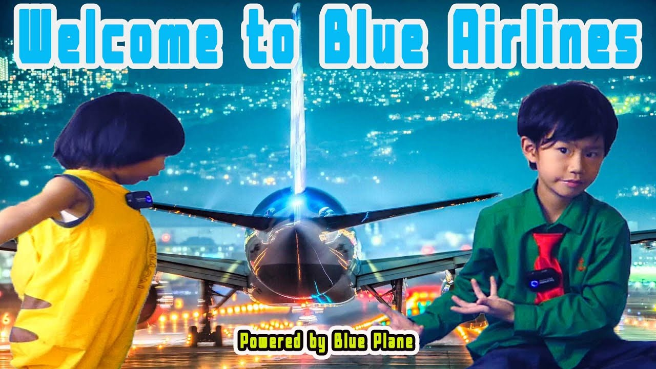 Welcome to Theo&Thobin airline - รีวิวBlue airplane