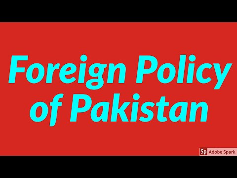 Foreign Policy of Pakistan (CSS, IAS) Current Affairs 2018