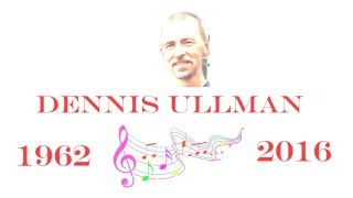 tribute to dennis ullman our marching band director