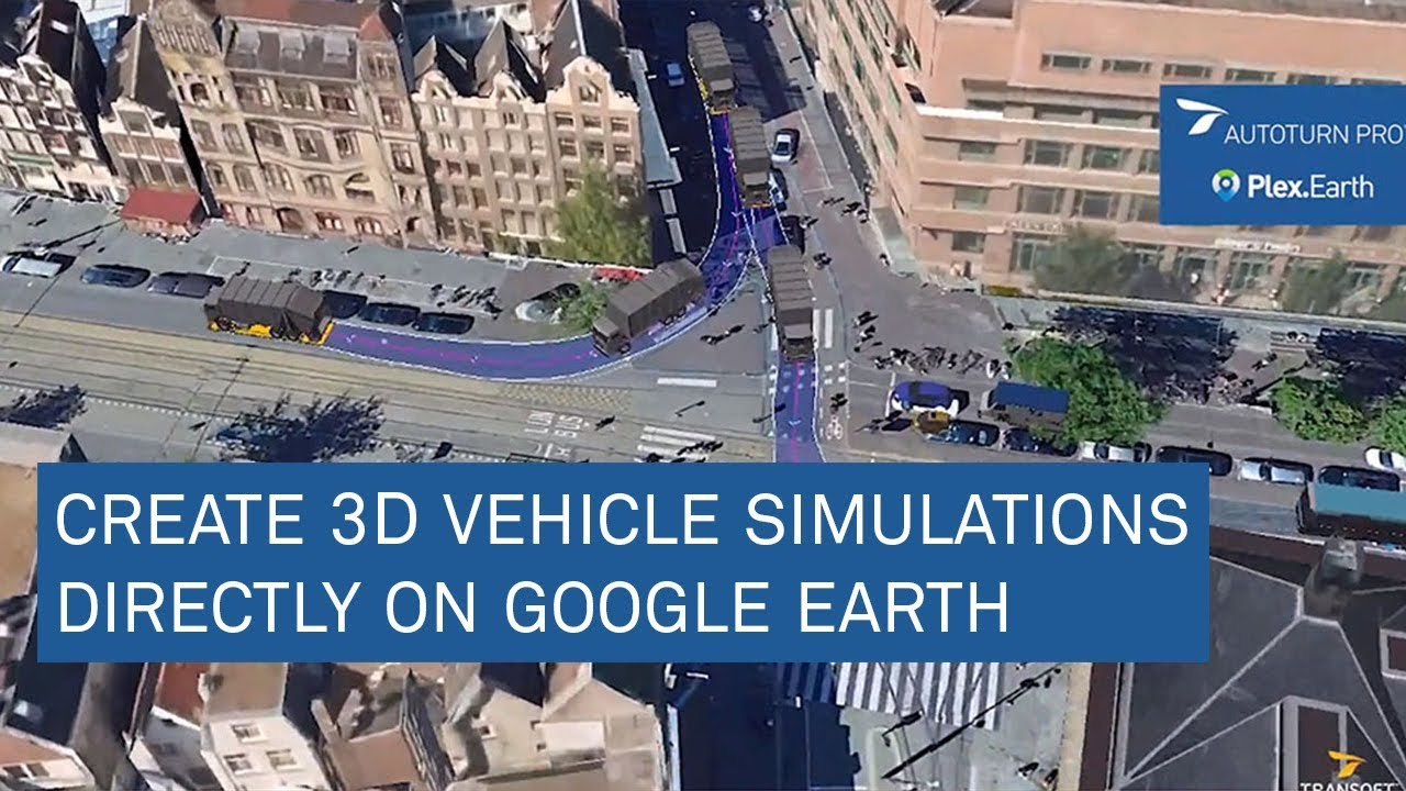 Create 3D vehicle simulations directly on Google Earth
