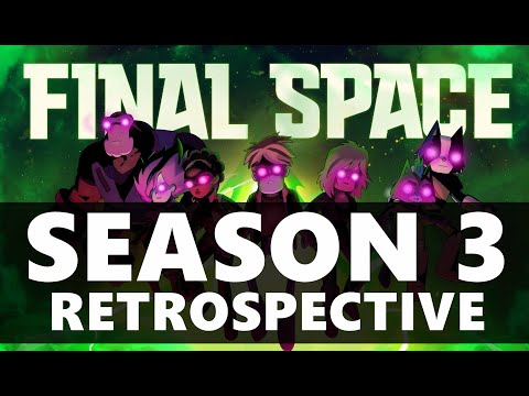 Download Final Space Season 3 Retrospective and Review!