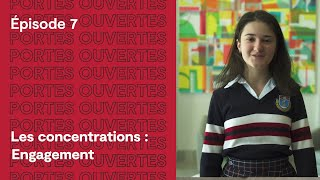 Épisode 7 | Les concentrations : Engagement