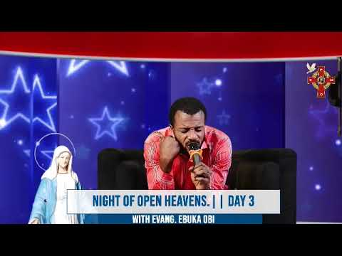 Download NIGHT OF OPEN HEAVEN.    DAY 3
