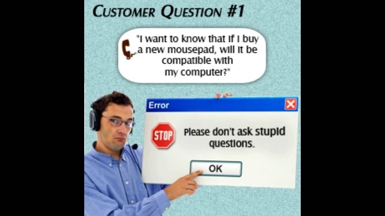 Stupid Tech Support Questions People Ask - YouTube