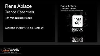 Rene Ablaze - Trance Essentials (Tim Verkruissen Remix) [Redux Recordings]