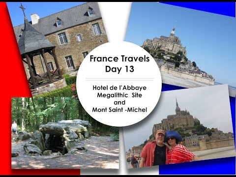 France Travels - Day 13 || Hotel de L'Abbaye / Megalithic Site / Mont Saint-Michel