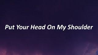 Paul Anka - Put Your Head On My Shoulder (Lyrics)