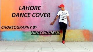 Guru Randhawa: Lahore Video Song | Vinay Chhajed Dance Choreography | DAZZLE DANCE COMPANY AHMEDABAD