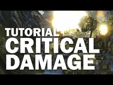 Critical Damage Tutorial - Mechwarrior Online